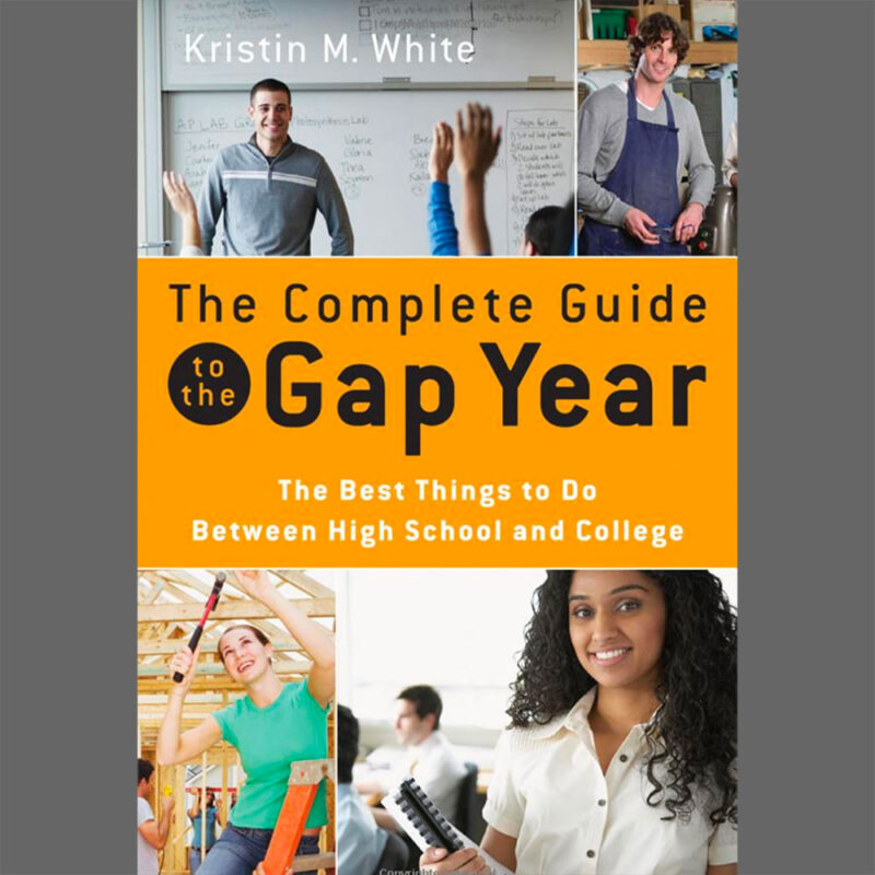 The Complete Guide to the Gap Year Book